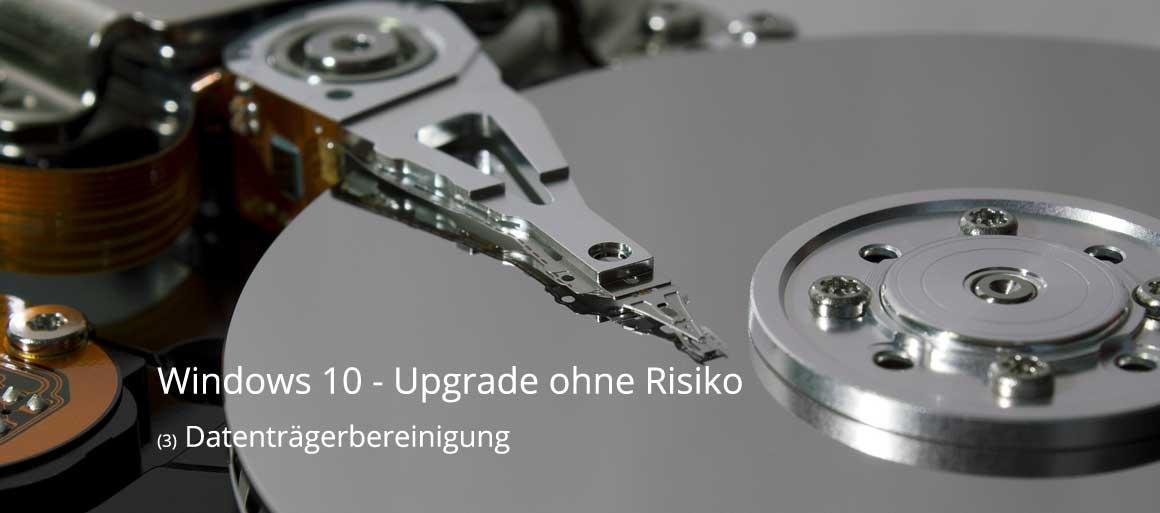 Vorbereitung Windows 10 - Datenträgerbereinigung